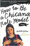 how to be a chicana role model