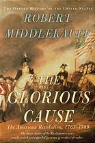 "Book cover of ""The Glorious Cause"""