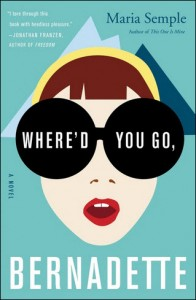 Where'd You Go Bernadette Book Cover