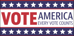 Red white and blue stars, sign says Vote American Every Vote Counts