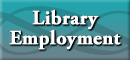 Employment Available at the Oviatt Library