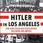 Cover of Steven J. Ross Book Hitler in Los Angeles
