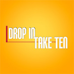Drop In Take Ten