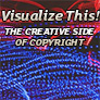 Visualize This!  The creative side of copyright