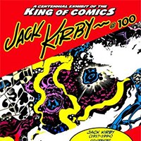 Jack Kirby at 100 poster
