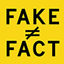 Fake does not equal fact