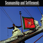 Seamanship and Settlement: The Portuguese Maritime Tradition and Macau's Architectural Duality