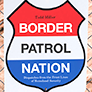 Todd Miller: Border Patron Nation (Book cover)