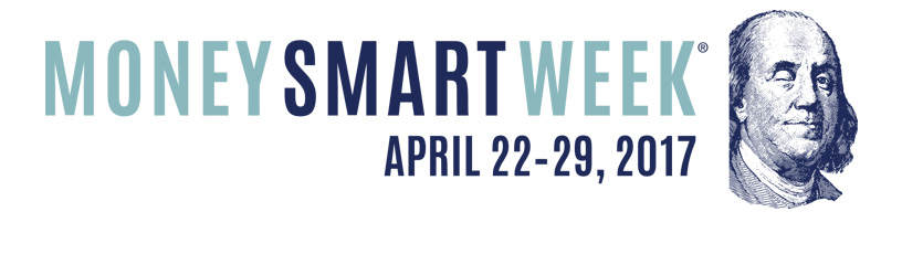 Money Smart Week April 22-29, 2017