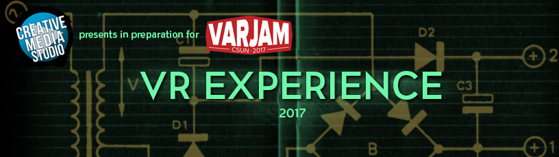Creative Media Studio presents in preparation for VarJam - VR experience 2017