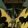 The Greatest Batman Stories Ever Told. PN6728 .B37 G737 1988b
