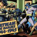 Batman: The Dailies, 1944-1945. PN6728 .B37 1990 v.2