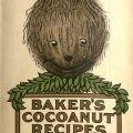 """""""Baker's Cocoanut Recipes"""""""