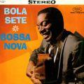 Bossa Nova, Bola Sete, 1981
