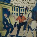 Jesse James' Bold Stroke or the Double Bank Robbery. PS3545.A718 J422 1909