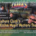 "The World Premiere Commission of Culture Clash's ""Mission Magic Mystery Tour"""