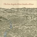 Cover, The Los Angeles: River Inside a River.