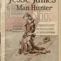 Jesse James, Man-Hunter