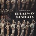 Cover of the book,Broadway Musicals, ML1711.8.N3 G68 1984