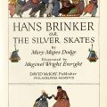"Title page from ""Hans Brinker or The Silver Skates,"" Philadelphia: David McKay, 1918. (PZ 7 D664 Han 1918)"