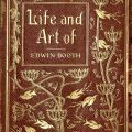 Cover, Life and Art of Edwin Booth and his Contemporaries