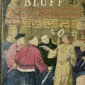 esse James' Bluff, or, the Escape from the Chinese Highbinders [PS3545 .A718 J4213 1908]