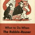 Cover of What to Do When the Rabble-Rouser Comes to Town, Jewish Federation Council of Greater Los Angeles, Community Relations Committee Collection, Part 2