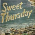 Sweet Thursday, first edition. Dust jacket front cover. PS3537.T3234 S8 1954