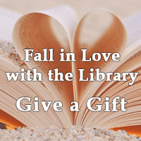 Fall in Love with the Library, Give a Gift