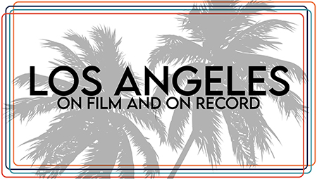 los angeles on film and on record graphic