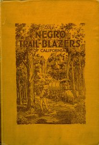 Cover, The Negro Trail-Blazers of California