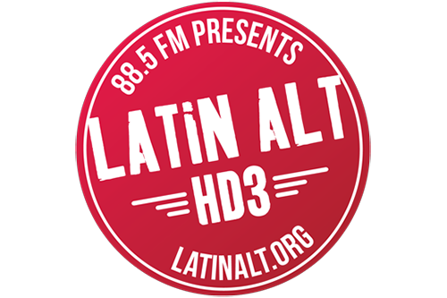 88.5 FM Presents LATIN ALT HD3 latinalt.org