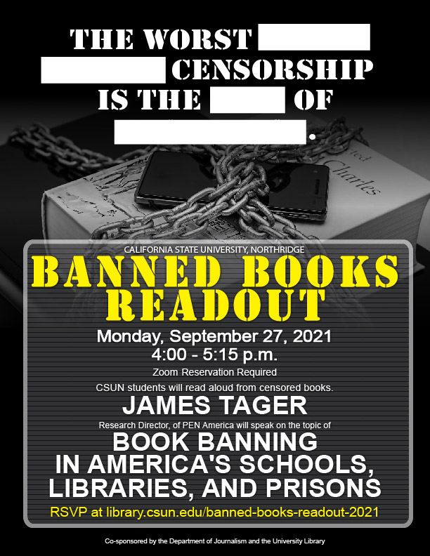 The worst thing about censorship is the loss of knowledge. Banned Books Readout flier