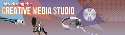 Introducing the Creative Media Studio