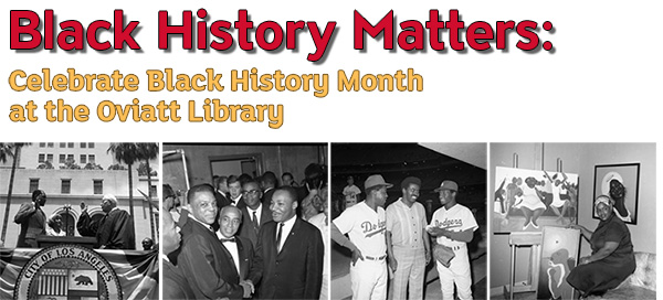 Celebrate Black History Month at the Oviatt Library