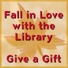 Fall in Love with the Library Give a Gift