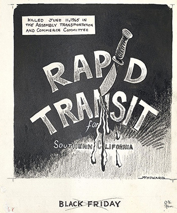Rapid Transit for Southern California – Killed June 11, 1965 in the Assembly Transportation and Commerce Committee