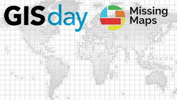 GIS Day, Missing Maps