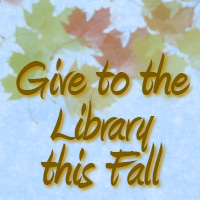 Give to the library this fall