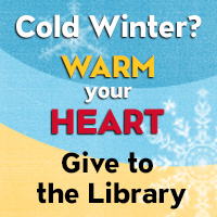Cold winter? warm your heart. give to the library