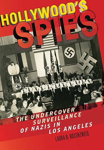 Hollywood's Spies book cover, Laura Rosenzweig