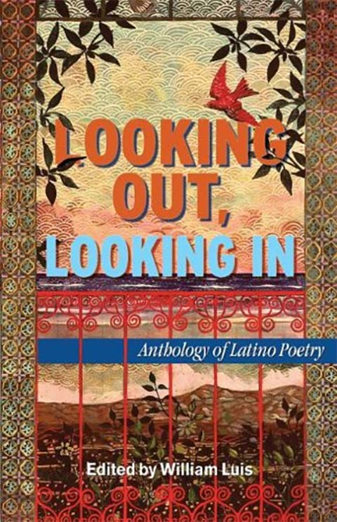 Looking Out, Looking in: Anthology of Latino Poetry