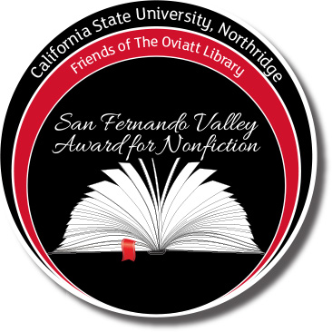 California State University, Northridge - Friends of the Oviatt Library - San Fernando Valley Award for Nonfiction