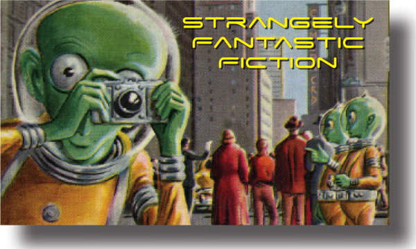 Fantastic and Strange
