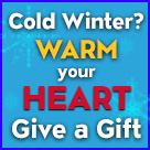 Cold winter? warm your heart give a gift